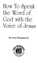 How to Speak the Word of God with the Voice of Jesus