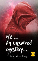 He.... An Unsolved mystery Pdf/ePub eBook