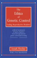 The Ethics of Genetic Control