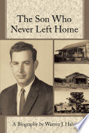 The Son Who Never Left Home