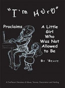 """""""I'M Here"""" Proclaims a Little Girl Who Was Not Allowed to Be"""