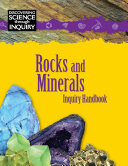 Discovering Science Through Inquiry  Inquiry Handbook   Rocks and Minerals
