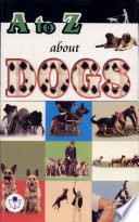 A to Z about Dogs