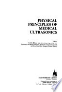 Physical Principles of Medical Ultrasonics