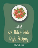Hello! 222 Paleo Side Dish Recipes