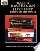 Teaching American History Through the Novel