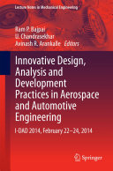 Innovative Design, Analysis and Development Practices in Aerospace and Automotive Engineering