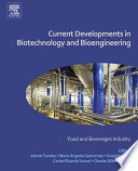 Current Developments in Biotechnology and Bioengineering  : Food and Beverages Industry