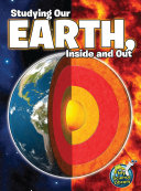 Studying Our Earth  Inside and Out