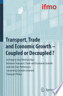 Transport  Trade and Economic Growth   Coupled or Decoupled  Book