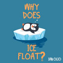 Why Does Ice Float