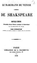 Le Marchand de Venise ... Nouvelle édition, précédée d'une notice critique et historique, et accompagnée de notes par O'Sullivan