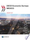 OECD Economic Surveys: Mexico 2017
