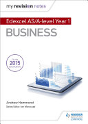 My Revision Notes: Edexcel AS Business