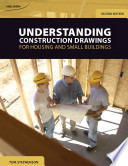 Understanding Construction Drawings for Housing and Small Buildings