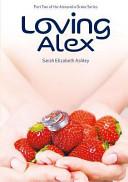 Loving Alex