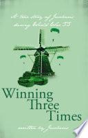 Winning Three Times Book
