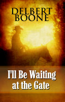 I ll Be Waiting at the Gate Book PDF