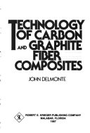 Technology of Carbon and Graphite Fiber Composites