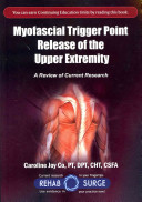 Myofascial Trigger Point Release of the Upper Extremity Book