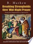 Breaking Strongholds Thro  Mid Night Prayer
