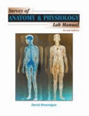 Survey of Anatomy and Physiology