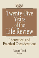 Twenty Five Years of the Life Review