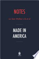 Notes On Sam Walton S Et Al Made In America By Instaread