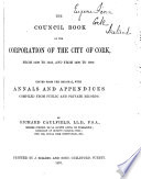 The Council Book of the Corporation of the City of Cork Book