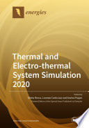 Thermal and Electro-thermal System Simulation 2020