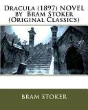 Dracula   1897  Novel by Bram Stoker  Original Classics