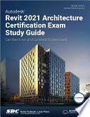 Autodesk Revit 2021 Architecture Certification Exam Study Guide