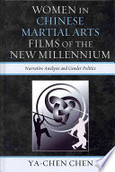 Women in Chinese Martial Arts Films of the New Millennium Book PDF