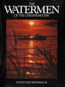 The Watermen of the Chesapeake Bay