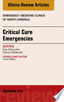 Critical Care Emergencies An Issue Of Emergency Medicine Clinics Of North America  Book PDF