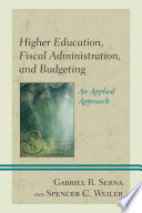 Higher Education  Fiscal Administration  and Budgeting Book