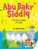 Abu Bakr Siddiq  Goodword