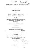Bibliographia poetica  a catalogue of Engleish  sic  poets  by J  Ritson