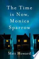 The Time is Now, Monica Sparrow Pdf/ePub eBook