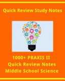 1000+ PRAXIS II Quick Review Facts for Middle School Science