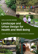 Landscape and Urban Design for Health and Well Being