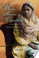 Wives  Slaves  and Concubines Book PDF