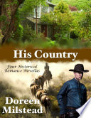 His Country  Four Historical Romance Novellas