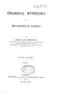 Zoological Mythology  Or  The Legends of Animals