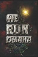 We Run Omaha