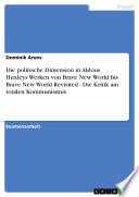Die politische Dimension in Aldous Huxleys Werken von Brave New World bis Brave New World Revisited - Die Kritik am totalen Kommunismus