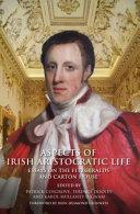 Aspects of Irish Aristocratic Life