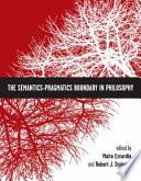 Read Online The Semantics-Pragmatics Boundary in Philosophy For Free