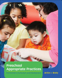 Preschool Appropriate Practices  Environment  Curriculum  and Development Book