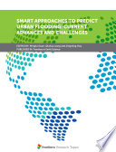 Smart Approaches to Predict Urban Flooding: Current Advances and Challenges
